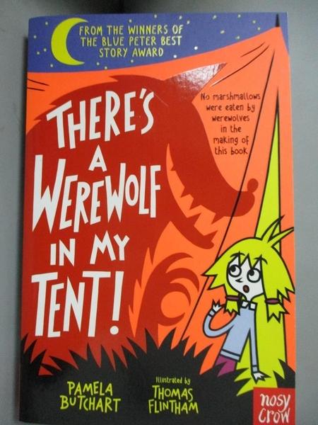 【書寶二手書T8/原文小說_LMX】There s a Werewolf in My Tent!_Pamela Butchart