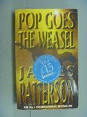 【書寶二手書T6/原文小說_NGU】Pop Goes the Weasel_James Patterson