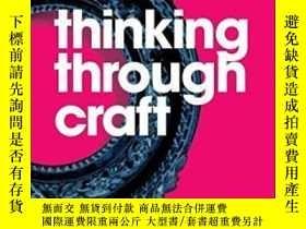 二手書博民逛書店Thinking罕見Through CraftY255562 Glenn Adamson Berg Publi