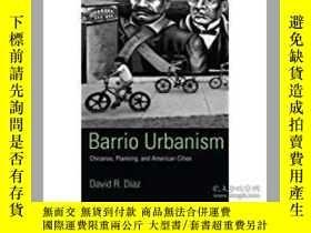 二手書博民逛書店Barrio罕見Urbanism: Chicanos Plann