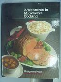 【書寶二手書T4/餐飲_PAI】Adventure in Microwave Cooking