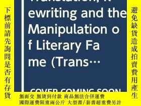 二手書博民逛書店Translation,罕見Rewriting And The Manipulation Of Literary