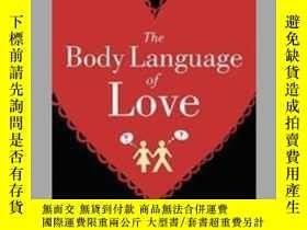 二手書博民逛書店The罕見Body Language Of LoveY85718