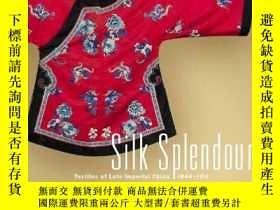 二手書博民逛書店【包罕見】Silk Splendour: Textiles of
