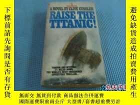 二手書博民逛書店RAISE罕見THE TITANIG! 英文書Y26894