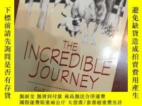 二手書博民逛書店The罕見Incredible Journey(中文:奇妙旅程)