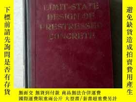 二手書博民逛書店limit-state罕見design of prestressed concreteY447092
