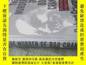 二手書博民逛書店THE罕見MURDER OF BOB CRANEY18417 G