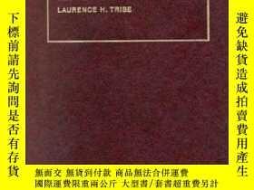 二手書博民逛書店American罕見Constitutional LawY255562 Laurence Tribe Foun