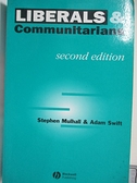 【書寶二手書T7/政治_EMO】Liberals and Communitarians_Mulhall, Stephen/ Swift, Adam