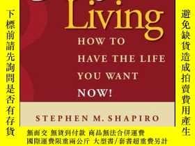 二手書博民逛書店Goal-Free罕見Living: How to Have the Life You Want NOW!Y4