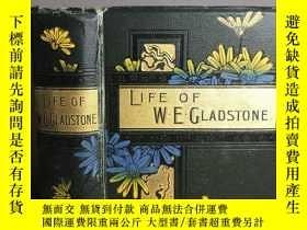 二手書博民逛書店William罕見Ewart Gladstone; his li