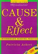 二手書博民逛書店 《Cause & Effect: Intermediate Reading Practice》 R2Y ISBN:0838408745│Heinle & Heinle Pub