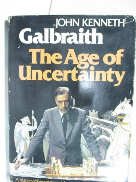 【書寶二手書T1/原文書_D3F】The Age of Uncertainty_Galbraith