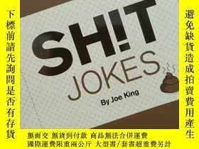 二手書博民逛書店英國笑話大全罕見Shit Jokes:A Compitation