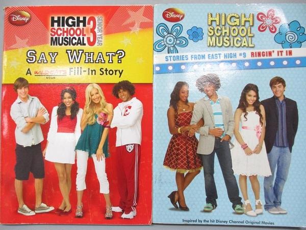 【書寶二手書T7/語言學習_CCU】High school Musical-Say What?_Stories From East High s…2本合售