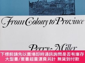 二手書博民逛書店英文原版:THE罕見NEW ENGLAND MIND FROM COLONY TO PROVINCEY367