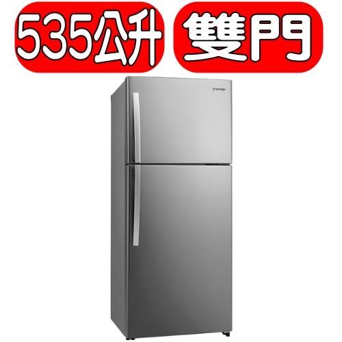 大同TATUNG 【TR-B630VD-RS】《535公升》雙門冰箱