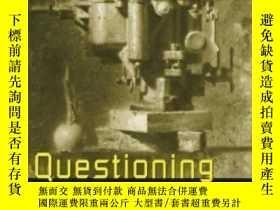 二手書博民逛書店Questioning罕見Technology-提問技術Y436638 Andrew Feenberg Rou