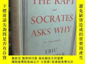 二手書博民逛書店1942年罕見THE RAFT AND SOCRATES ASKS WHY 含彩色藏書票 精裝帶書衣Y4110