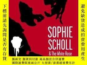 二手書博民逛書店Sophie罕見Scholl And The White RoseY255562 Jud Newborn On