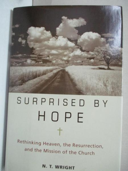 【書寶二手書T1/宗教_KE2】Surprised by Hope: Rethinking Heaven, the Resurrection…