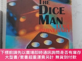二手書博民逛書店The罕見Dice ManY385290 Luke Rhinehart Overlook ISBN:97808