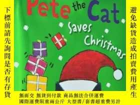 二手書博民逛書店Pete罕見the Cat Saves Christmas【英文