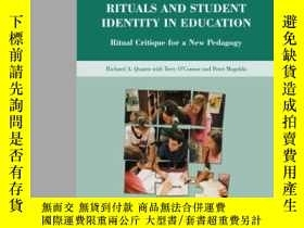 二手書博民逛書店Rituals罕見And Student Identity In Education: Ritual Critiq