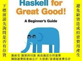 二手書博民逛書店Learn罕見You A Haskell For Great Good!Y364682 Miran Lipov