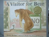 【書寶二手書T5/少年童書_QFC】A Visitor for Bear_Becker, Bonny/ Denton,