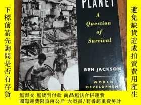 二手書博民逛書店Poverty罕見And The Planet: A Question Of SurvivalY12800 B