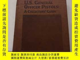 二手書博民逛書店U.S.罕見GENERAL OFFICER PISTOLS:A