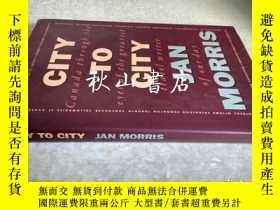 二手書博民逛書店city罕見to city (Canada through th