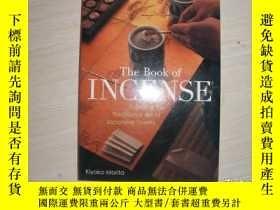 二手書博民逛書店The罕見Book of Incense: Enjoying the Traditional Art of Jap