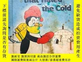 二手書博民逛書店The罕見penguin that hated the cold