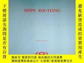 二手書博民逛書店SHIPS 罕見ROUTEING(船舶航線1973年)Y1970