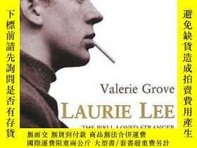 二手書博民逛書店Laurie罕見Lee The Well-loved StrangerY364682 Valerie Grov