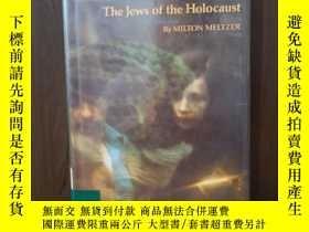 二手書博民逛書店Never罕見To Forget: The Jews Of The HolocaustY12800 MELTZ
