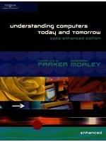 二手書博民逛書店《Understanding Computers: Today and Tomorrow, 2003 Enhanced Edition》 R2Y ISBN:0619187123