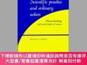 二手書博民逛書店Scientific罕見Practice And Ordinary ActionY255174 Michael