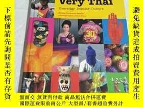 二手書博民逛書店Very罕見Thai: Everyday Popular Cul