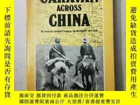 二手書博民逛書店CARAVAN罕見ACROSS CHINA 帶黑白照片Y1639