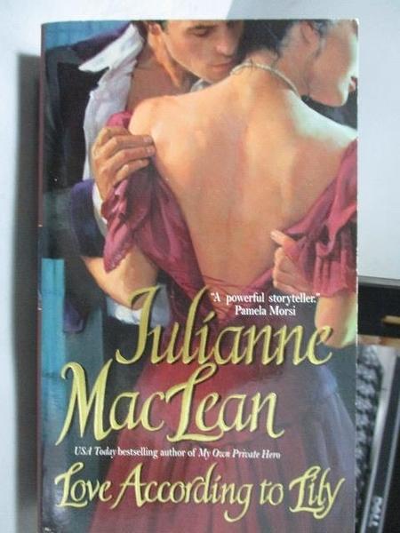 【書寶二手書T5/原文小說_OST】Love According to Lily_Julianne MacLean