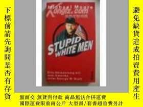 二手書博民逛書店原版德語小說Stupid罕見White MenY176563 M