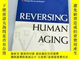 二手書博民逛書店REVERSING罕見HUMAN AGINGY238862 請閱