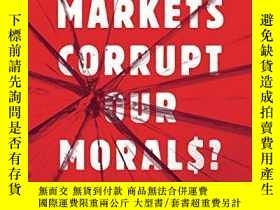 二手書博民逛書店Do罕見Markets Corrupt Our Morals?Y256260 Virgil Henry Sto