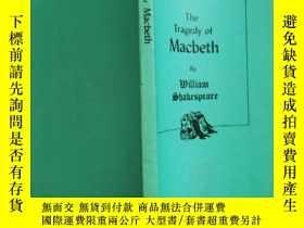 二手書博民逛書店the罕見tragedy of macbeth【實物拍圖 扉頁有