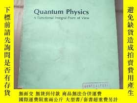 二手書博民逛書店quantum罕見physics A functional integral point of view(P939