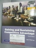 【書寶二手書T6/大學商學_YEH】Gaining and Sustaining Competitive Advanta